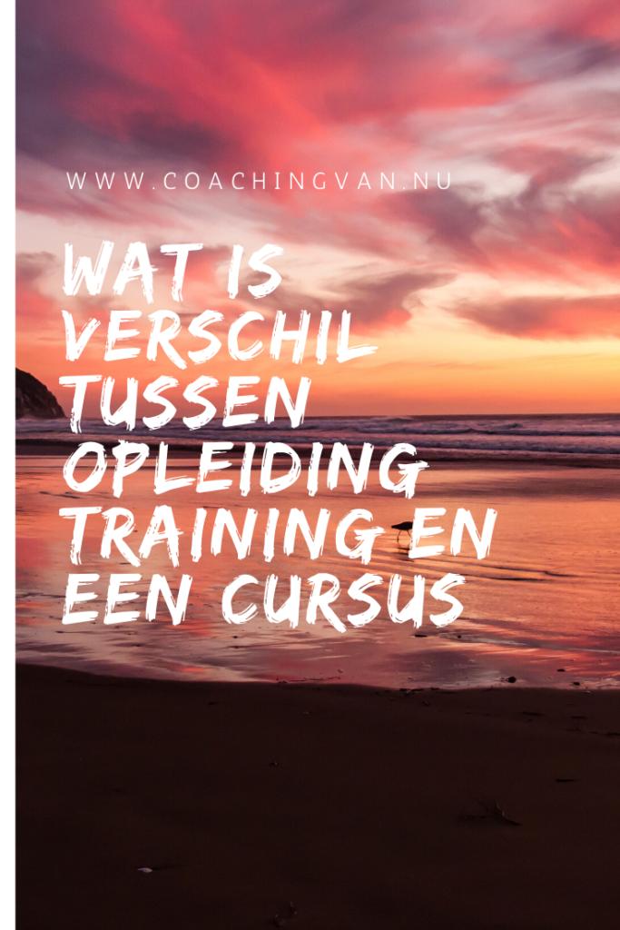 Wat is verschil tussen opleiding training en een cursus