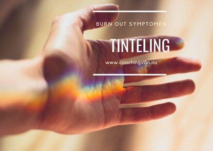Burn out symptomen tintelingen