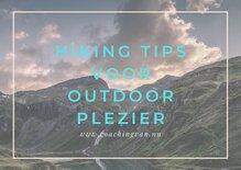 Hiking tips voor outdoor plezier