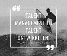 Talent Management en talent Ontwikkelen!