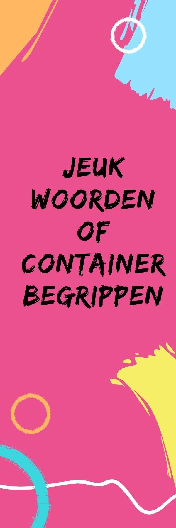 Jeukwoorden of containerbegrippen